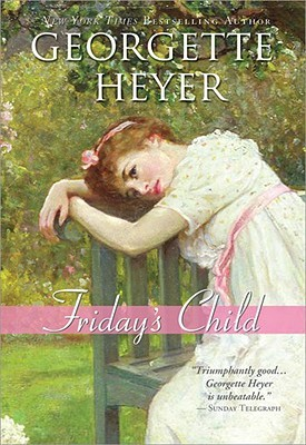 Friday's Child, Georgette Heyer