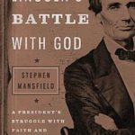 Review: Lincoln's Battle with God