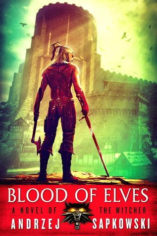 Blood of Elves, Andrzej Sapkowski
