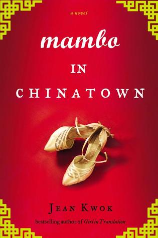 Mambo in Chinatown, Jean Kwok