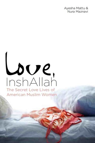 Love, InshAllah, Ayesha Mattu and Nura Maznavi