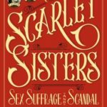 Review: The Scarlet Sisters