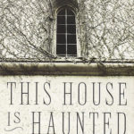 Review: This House is Haunted