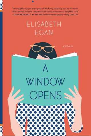 A Window Opens, Elisabeth Egan