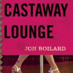 The Castaway Lounge Is Gritty, Gory, And Good