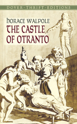 The Castle of Otranto, by Horace Walpole
