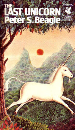 The Last Unicorn, by Peter S. Beagle
