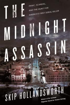 The Midnight Assassin, Skip Hollandsworth