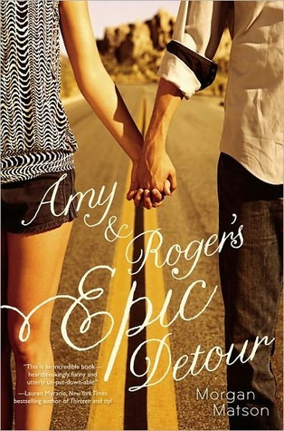 Amy & Roger's Epic Detour, Morgan Matson
