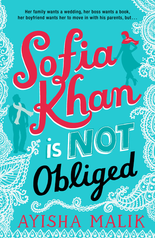 Sofia Khan is Not Obliged, Ayisha Malik